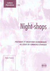 Night-shops ; pratiques et insertions économiques au coeur du commerce ethnique - Intérieur - Format classique