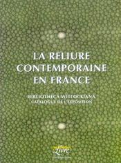 La reliure contemporaine en France - Intérieur - Format classique