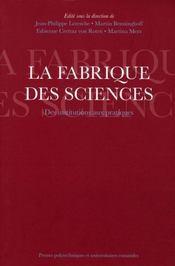 La fabrique des sciences. des institutions aux pratiques - Intérieur - Format classique