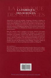 La fabrique des sciences. des institutions aux pratiques - 4ème de couverture - Format classique