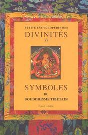 Petite Encyclopedie Des Divinites Et Symboles Du Bouddhisme Tibetain - Intérieur - Format classique