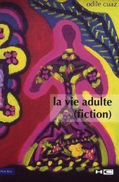 La vie adulte (fiction) - Intérieur - Format classique