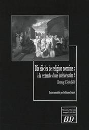 Dix siècle de religion romaine ; à la recherche d une intériorisation ? hommage à Nicole Boëls - Intérieur - Format classique