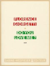 Vente  Do you love me ?  - Florence Giorgetti
