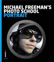 Michael Freeman's photo school ; portrait - Couverture - Format classique