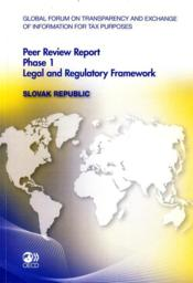 Vente livre :  Peer review report phase 1 ; legal and regulatory framework : Slovak Republic  - Collectif