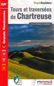 Tours et traversées de Chartreuse (édition 2015) - Couverture - Format classique