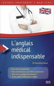 Vente  Guides Pratiques L'Anglais Medical Indispensable  - Dr P. Faure