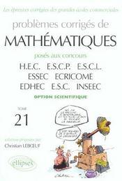 Problemes Corriges De Mathematiques Hec Tome 21 1998-2001 Option Scientifique - Intérieur - Format classique