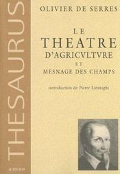 Le Theatre D'Agriculture Et Mesnage Des Champs(Nouvelle Ed) - Intérieur - Format classique