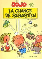 Jojo t.10 ; la chance de Sébastien - 4ème de couverture - Format classique