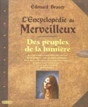 L'encyclopédie du merveilleux t.1 ; des peuples de la lumière - Couverture - Format classique