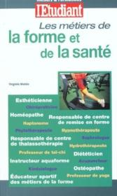 Les Metiers De La Forme Et De La Sante - Couverture - Format classique