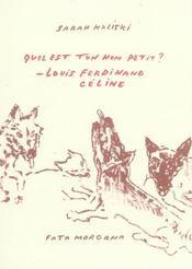 Quel Est Ton Nom Petit? Louis-Ferdinand Celine - Intérieur - Format classique