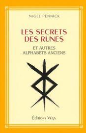 Secrets des runes et autres alphabets anciens - Intérieur - Format classique