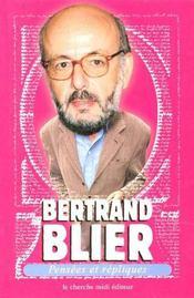 Pensees Et Repliques De Bertrand Blier - Intérieur - Format classique