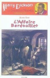 Harry Dickson t.3 ; l'affaire Bardouillet - Couverture - Format classique