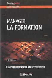 Manager La Formation ; 5e Edition - Intérieur - Format classique