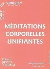 Meditations Corporelles Unifiantes - L'Art Du Toucher - Couverture - Format classique