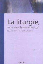 Liturgie, Mise En Scene Ou Entracte - Intérieur - Format classique