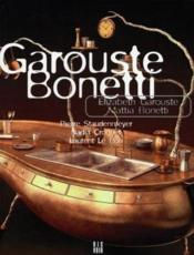 Garouste Et Bonetti (Francais) - Couverture - Format classique