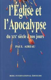 L Eglise Et L'Apocalypse Du Xix E Siecle A Nos Jours - Intérieur - Format classique