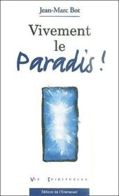 Vivement le paradis ! - Couverture - Format classique