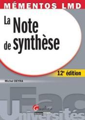 La note de synthèse (12e édition) - Couverture - Format classique