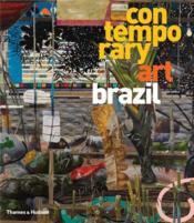 Contemporary Art Brazil /Anglais - Couverture - Format classique