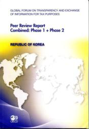 Vente livre :  Peer review report combined : phase 1 + phase 2 ; Republic of Korea  - Collectif
