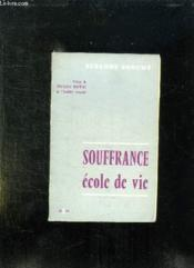 Souffrance Ecole De Vie. - Couverture - Format classique
