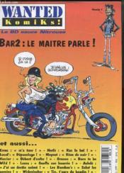 Wanted Komiks N°2 - Bar2 : Le Maitre Parle ! - Couverture - Format classique