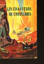 Les Chasseurs De Chevelures - Couverture - Format classique