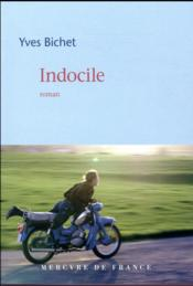 Vente  Indocile  - Yves Bichet