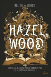 Vente  Hazel Wood  - Melissa Albert - Good Wives And Warriors