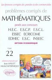 Problemes Corriges De Mathematiques Hec Tome 22 1998-2001 Option Economique - Intérieur - Format classique