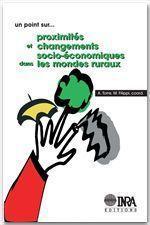Proximités et changements socio-économiques dans les mondes ruraux - Couverture - Format classique