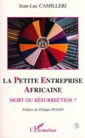 Petite Entreprise Africainemort Ou Resurrection ? - Couverture - Format classique