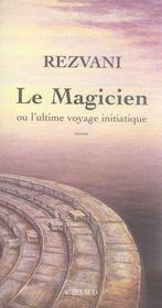 Le magicien ou l'ultime voyage initiatique - Intérieur - Format classique