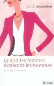 Quand Les Femmes Aimeront Les Hommes La Fin Des Malentendus - Intérieur - Format classique