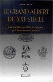 Grand Albert Du Xxi Eme Siecle - Couverture - Format classique