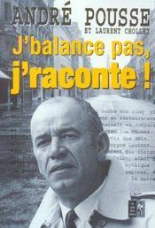 J'Balance Pas J'Raconte ! - Intérieur - Format classique