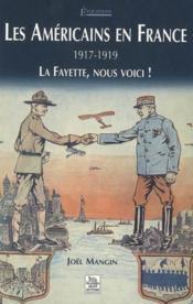 Les Américains en France ; 1917-1919 - Couverture - Format classique