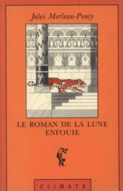 Le Roman De La Lune Enfouie - Couverture - Format classique