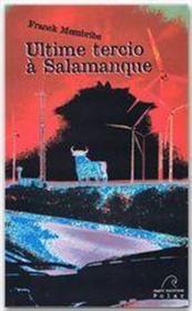 Ultime tercio à Salamanque - Couverture - Format classique