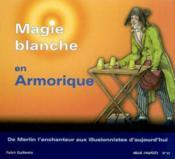 Magie blanche en armorique sv 53 de merlin l'enchanteur aux illusionnistes - Couverture - Format classique