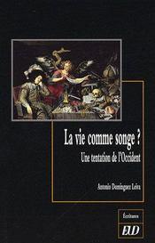 Vie Comme Un Songe? Une Tentation De L Occident - Intérieur - Format classique