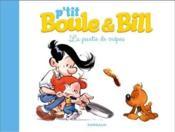 P'tit Boule et Bill t.1 ; la partie de crepes