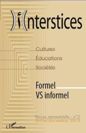 Interstices N.2 ; Formel Vs Informel - Couverture - Format classique