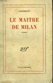 Le Maitre De Milan. - Couverture - Format classique